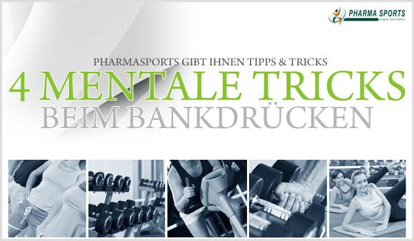 4 Tricks, um Ihre mentale Bankdrückleistung zu verbessern