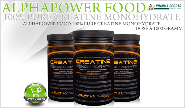Neu im Creatin Sortiment - Alphapower Food 100% Pure Creatine Monohydrate