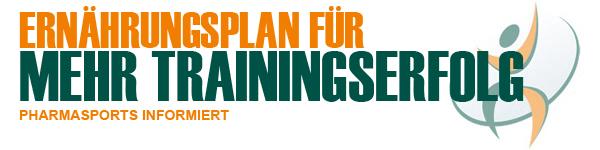 Ernährungsplan für deutlich stärkere Trainingserfolge - Pharmasports informiert!