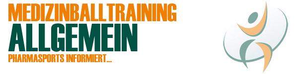 Medizinballtraining Allgemein – Training mit dem Medizinball