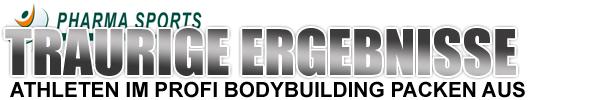 neue traurige Ergebnisse im Bereich Profi Bodybuilding