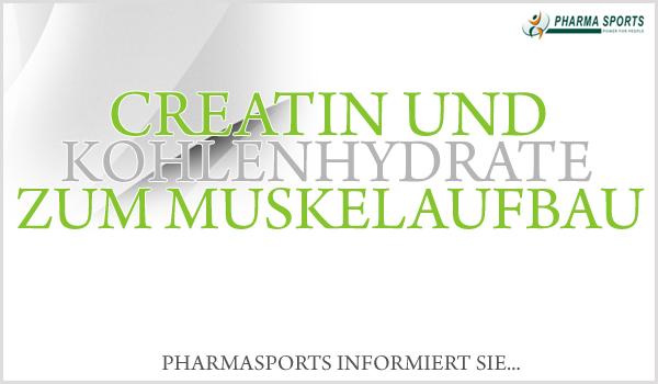 Mit Creatin und Kohlenhydraten zum Muskelaufbau