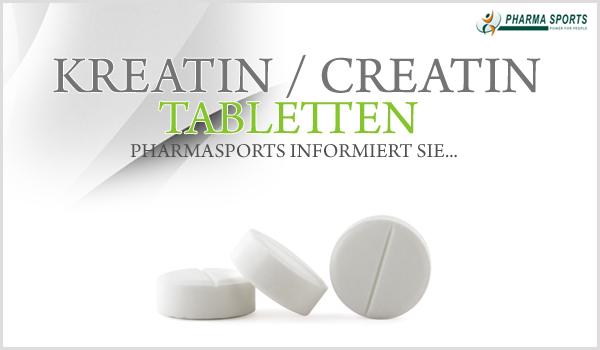 Informationen zu Kreatin/Creatin Tabletten