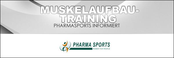 Gezieltes Muskelaufbau-Training bei Pharmasports