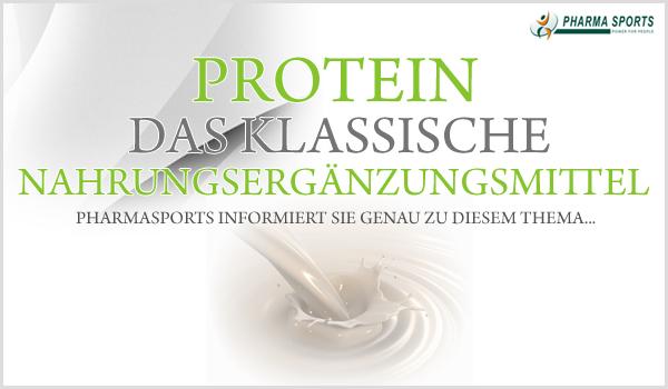 Protein - das klassische Nahrungsergänzungsmittel zum Muskelaufbau und für mehr Leistung