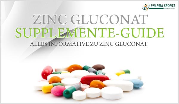 Informationen zu Zinc Gluconat