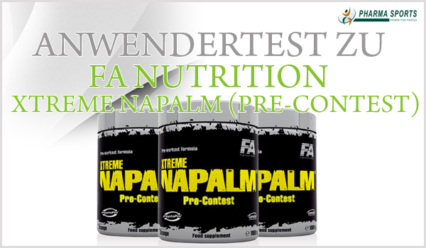 FA Nutrition Xtreme Napalm Pre-Contest Booster Anwendertest